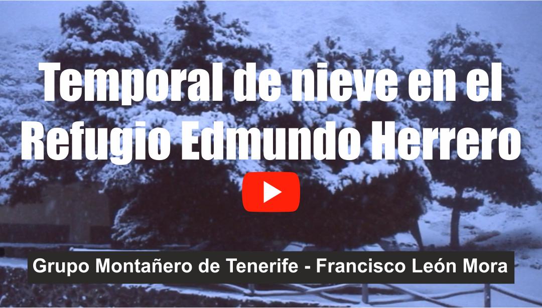 Temporal de nieve en el Refugio Edmundo Herrero
