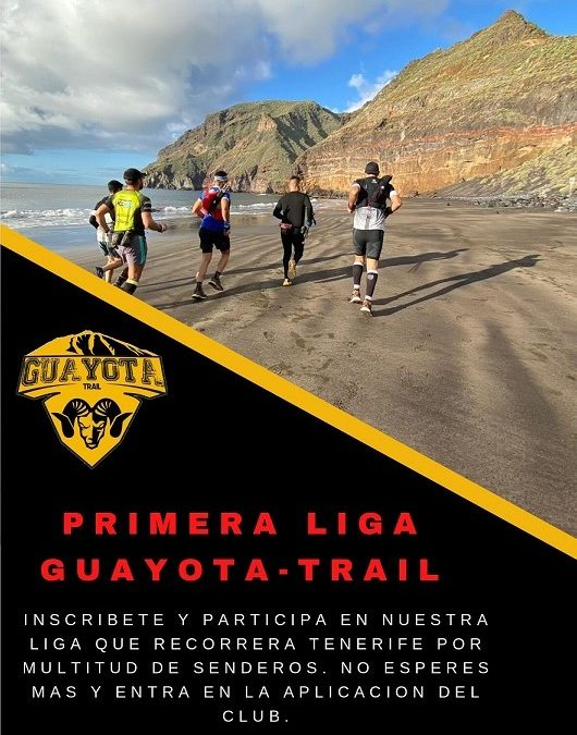 Primera Liga Guayota-Trail