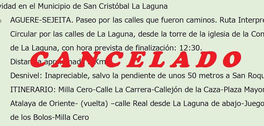 Cancelación Ruta Interpretativa La Laguna
