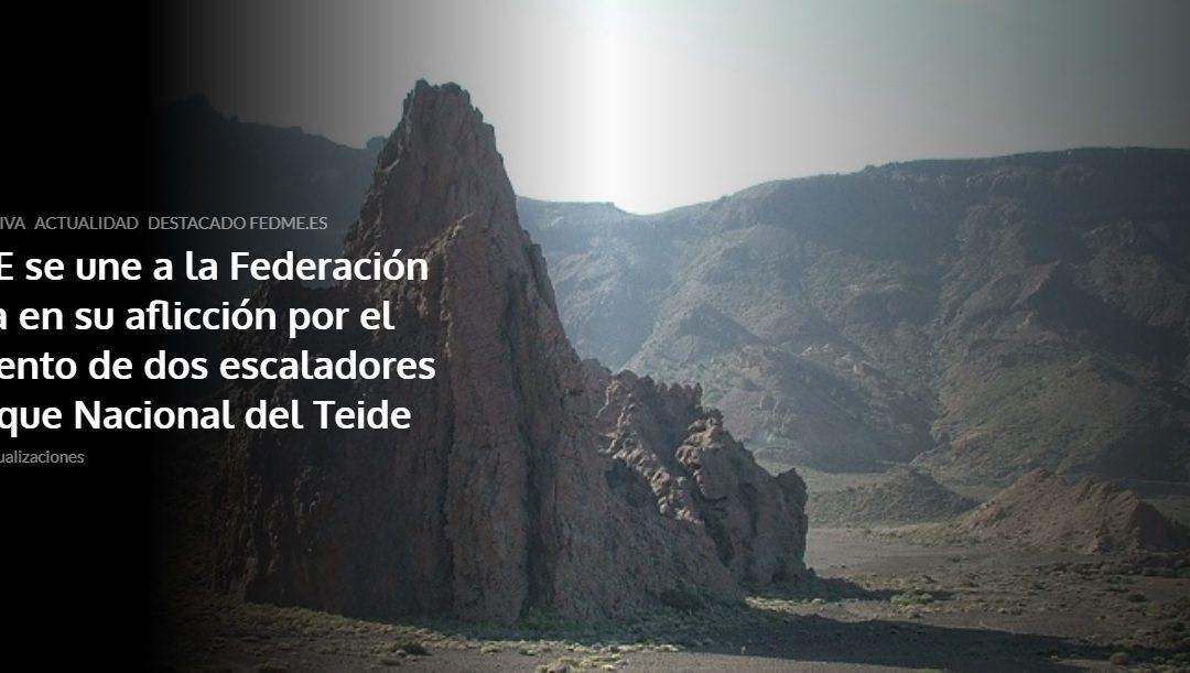 La FEDME se une a la Federación Tinerfeña en su aflicción por el fallecimiento de dos escaladores en el Parque Nacional del Teide