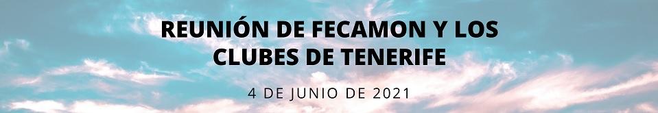 Convocatoria a la reunión entre FECAMON y los Clubes de la Isla de Tenerife
