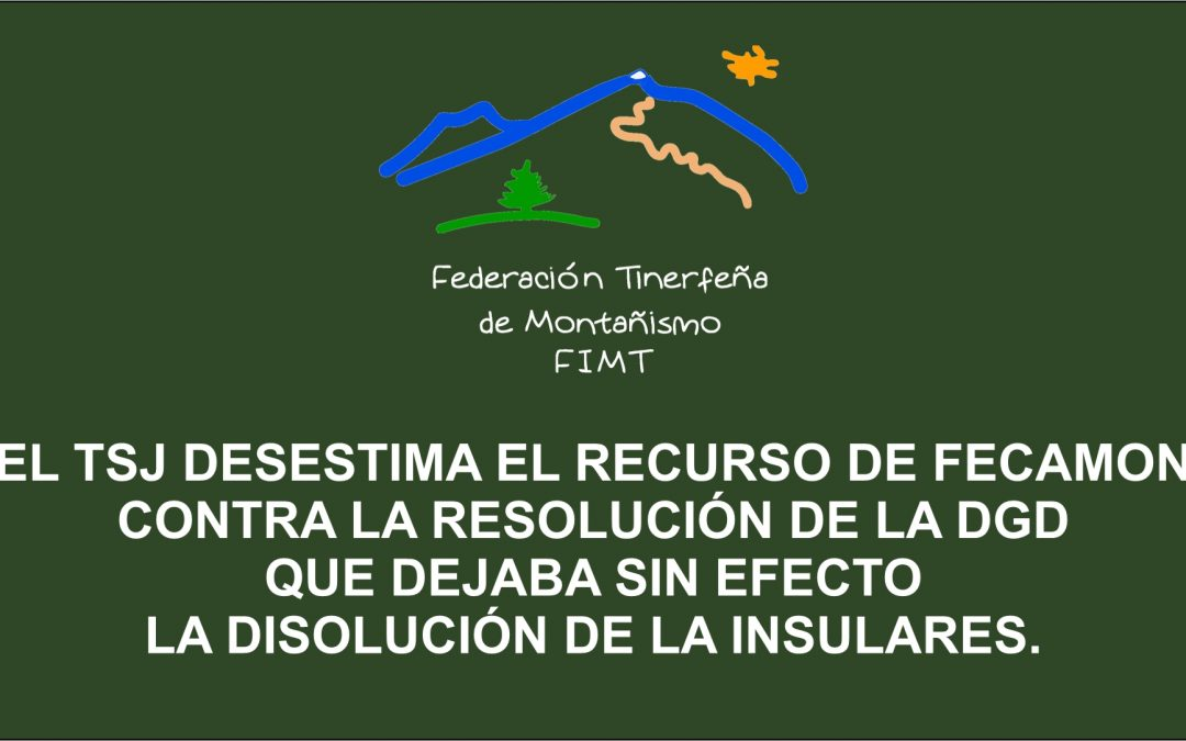 EL TSJ DESESTIMA EL RECURSO DE FECAMON CONTRA LA RESOLUCIÓN DE LA DGD QUE DEJABA SIN EFECTO LA DISOLUCIÓN DE LA INSULARES.